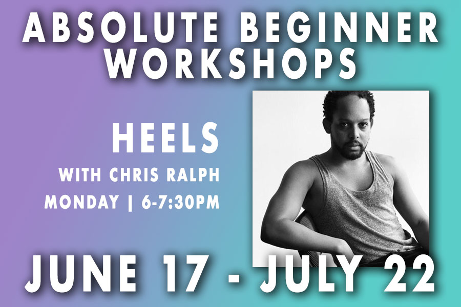 Absolute Beginner Heels with Christopher Ralph