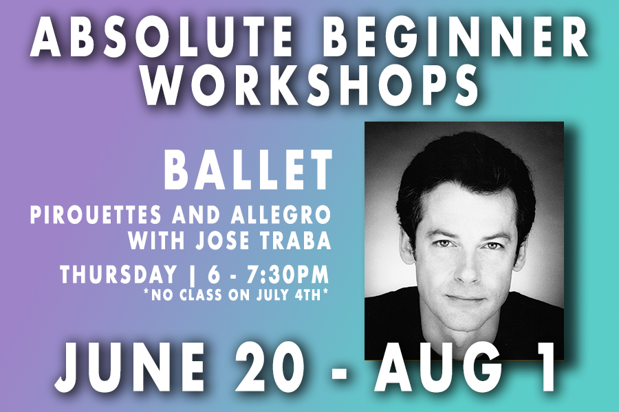 Absolute Beginner Pirouette and Allegro Workshop with Jose Traba