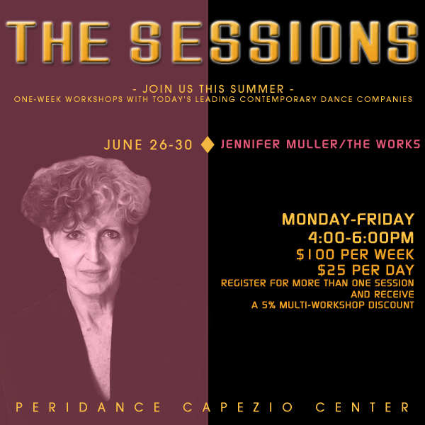 The Sessions: Jennifer Muller / The Works